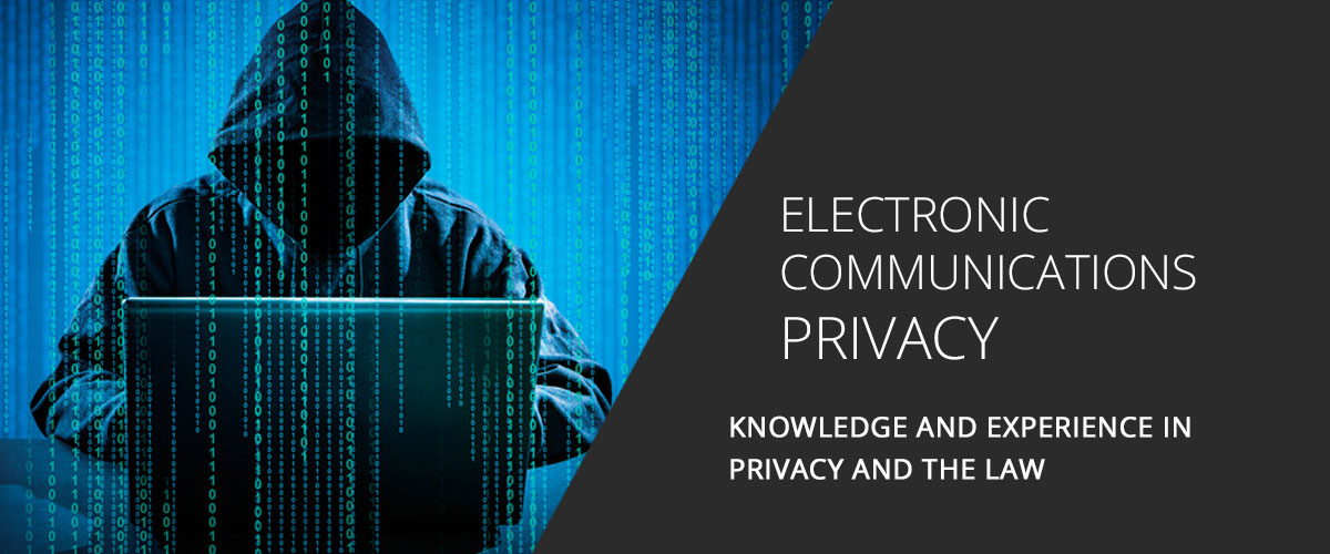 Electronic Communications Privacy